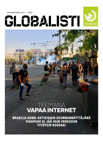Globalistin numeron 1/2021 kansi. Kannessa kuva Brasiliassa tapahtuvasta mellakasta, sekä teksti teemana vapaa internet.